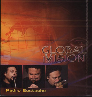CD - Global Mision - Pedro Eustache