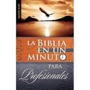 Biblia en un minuto: Para profesionales